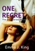 One Regret (One Series Nove...
