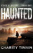 Haunted (State v. Sefore Book One)