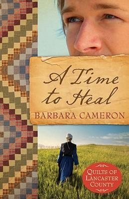 A Time to Heal by Barbara  Cameron