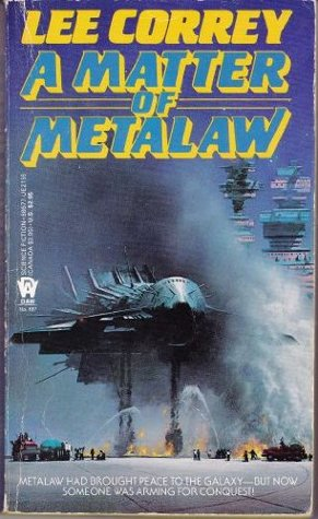 Matter of Metalaw by Lee Correy