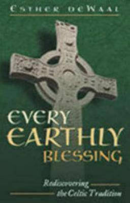 Every Earthly Blessing by Esther de Waal