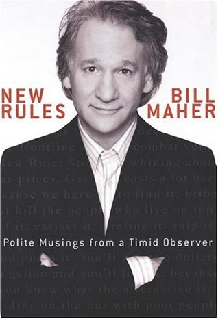 New Rules by Bill Maher