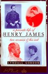 A Private Life Of Henry James - Two Women & His Art