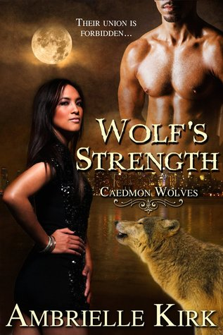 Wolf's Strength by Ambrielle Kirk