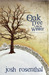 An Oak Tree Late in Winter: Ten Vignettes and a Triptych