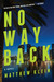 No Way Back by Matthew Klein
