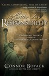 Latter-day Responsibility: Choosing Liberty Through Personal Accountability