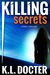 Killing Secrets by Karen Docter