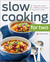 Slow Cooking for Two by Callisto Media