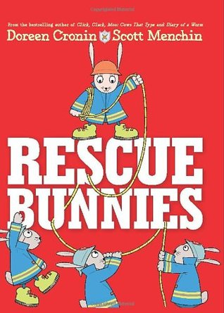 Rescue Bunnies by Doreen Cronin