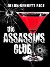 The Assassins Club by Dixon Rice