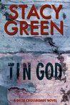 Tin God  (Delta Crossroads #1)