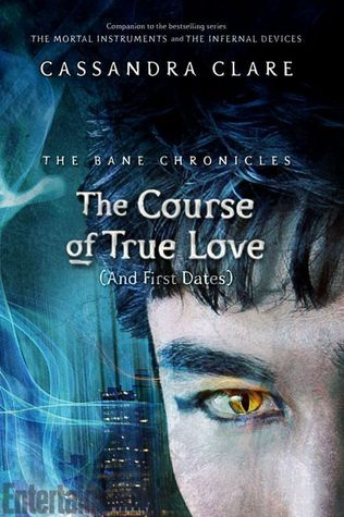 The Course of True Love (and First Dates) Cassandra Claire epub download and pdf download