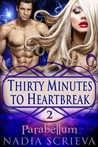Parabellum (Thirty Minutes to Heartbreak, #2)