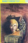 Mystery of the Brass-Bound Trunk (Nancy Drew, #17)