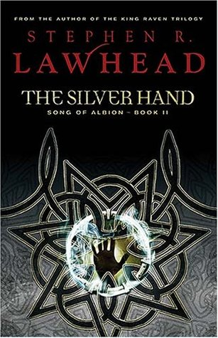 The Silver Hand (The Song of Albion, #2)