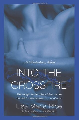 Into the Crossfire (Protectors, #1)