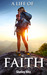 A Life of Faith by Shelley Hitz