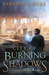 City of Burning Shadows by Barbara J. Webb