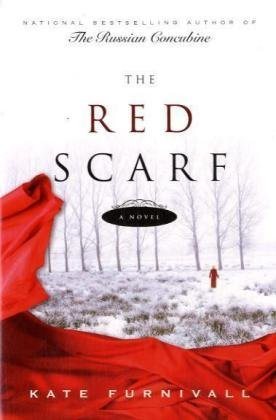 The Red Scarf by Kate Furnivall