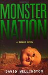 Monster Nation (Zombies, #2)
