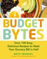 Budget Bytes: Over 100 Easy, Delicious Recipes to Slash Your Grocery Billin Half
