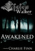 Awakened (Shadow Walker, #1)