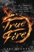 True Fire by Gary Meehan