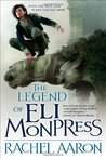The Legend of Eli Monpress (The Legend of Eli Monpress #1-3)