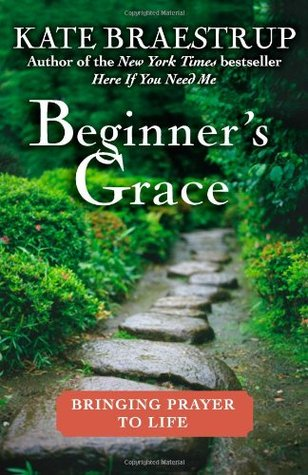 Beginner's Grace by Kate Braestrup