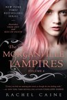 The Morganville Vampires, Volume 4 (The Morganville Vampire, #7-8)