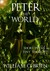 Peter - The World (Peter: A Darkened Fairytale #3) Short Poems & Tiny Thoughts - Vol 1