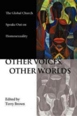 Other Voices, Other Worlds by Terry Brown