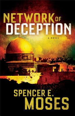 Network of Deception by Spencer E Moses