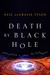 Death by Black Hole: And Ot...