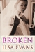 Broken by Ilsa Evans