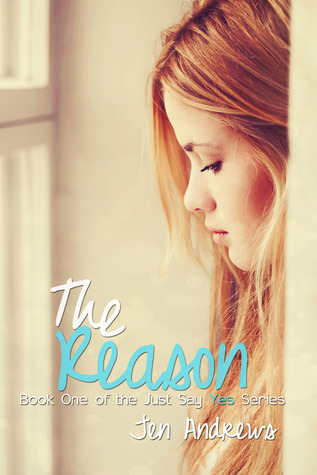 The Reason by Jen Andrews