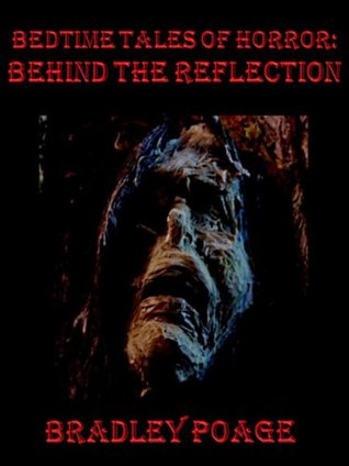 Bedtime Tales of Horror: Behind the Reflection