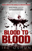 Blood to Blood - (Book One in the Angelica Brown Series)