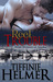 Reel Trouble by Tiffinie Helmer
