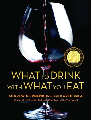 What to Drink with What You Eat by Andrew Dornenburg