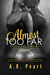 Almost Too Far (Almost Bad Boys, #3)