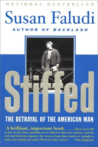 Stiffed by Susan Faludi
