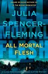All Mortal Flesh (Rev. Clare Fergusson & Russ Van Alstyne Mysteries, #5)