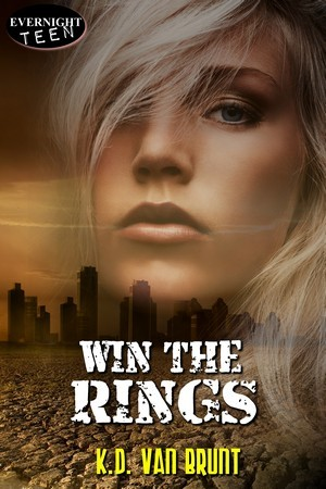 Win the Rings by K.D. Van Brunt