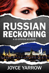 Russian Reckoning by Joyce Yarrow