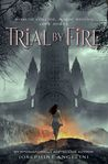 Trial by Fire  ( Worldwalker Trilogy Series, #1)