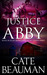 Justice For Abby by Cate Beauman