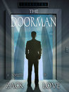 The Doorman by Zack Love
