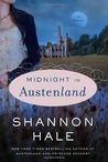 Midnight in Austenland (Austenland, #2)